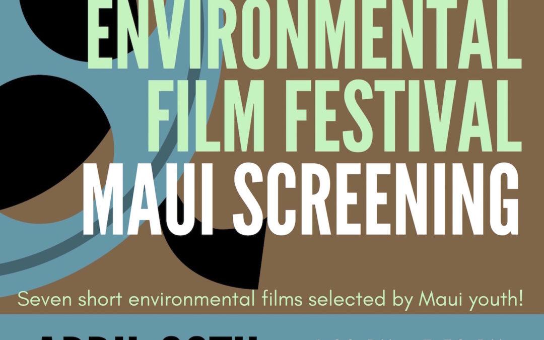 Colorado Environmental Film Festival Maui Showing