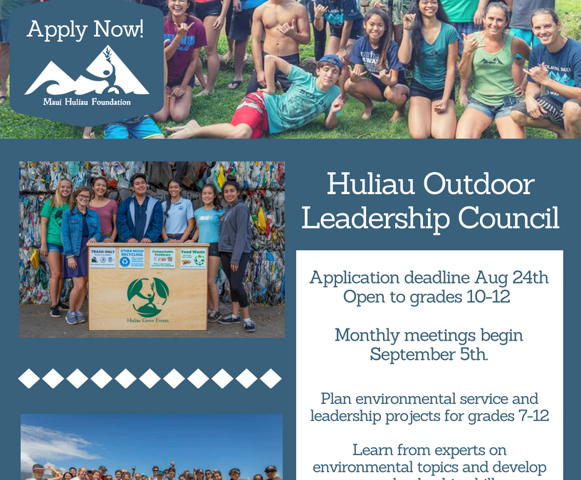 Huliau Outdoor Leadership Council- Apply Now!